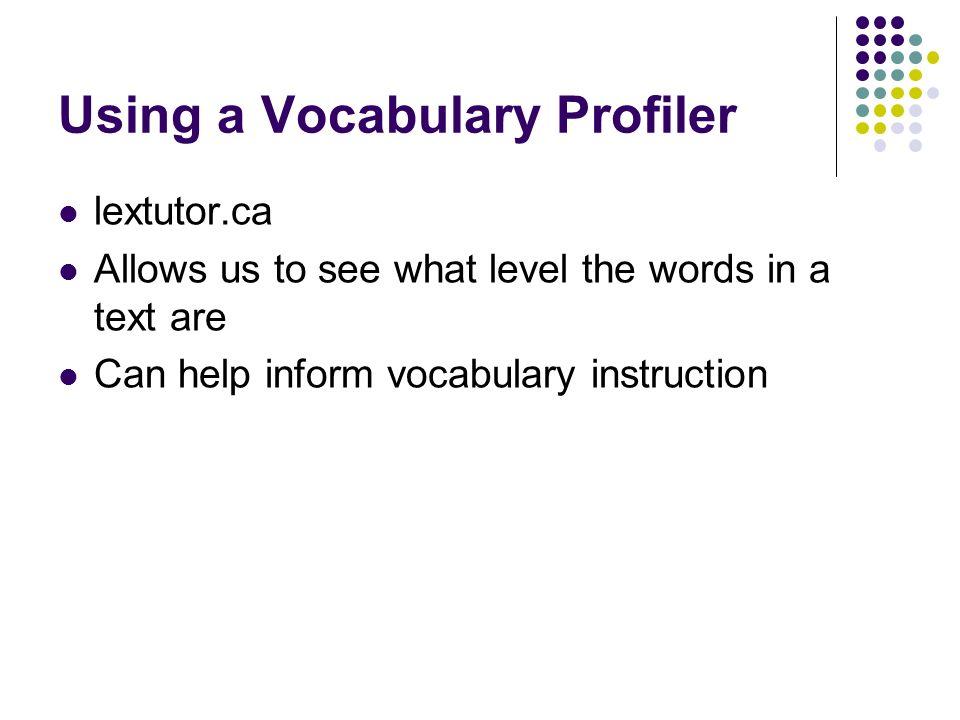 Using a Vocabulary Profiler