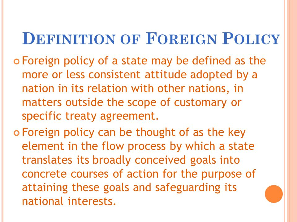 foreign policy of pakistan All in all, a country's foreign policy will be decided on the situation it finds itself in  india can't have a same policy for pakistan and nepal or sri lanka.