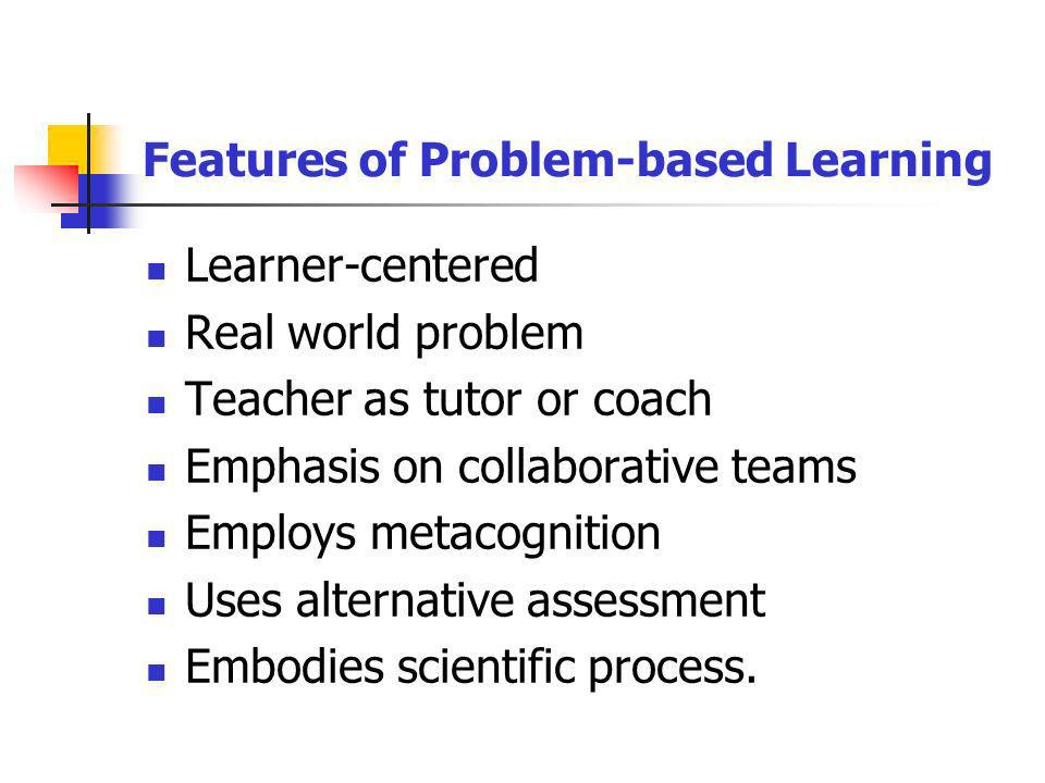 Features of Problem-based Learning