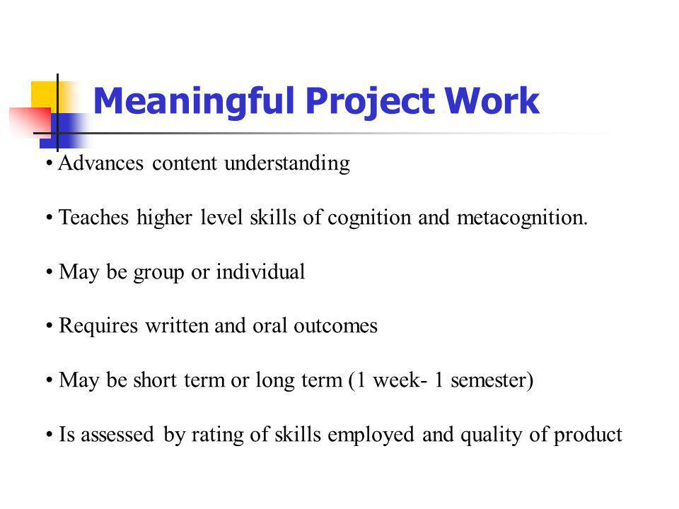 Meaningful Project Work