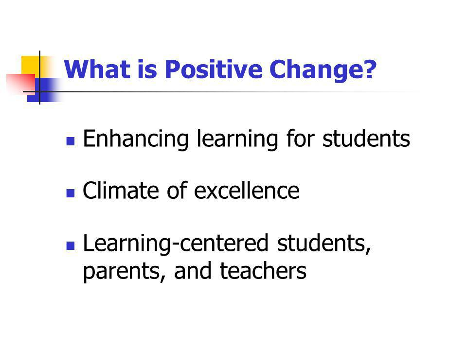 What is Positive Change