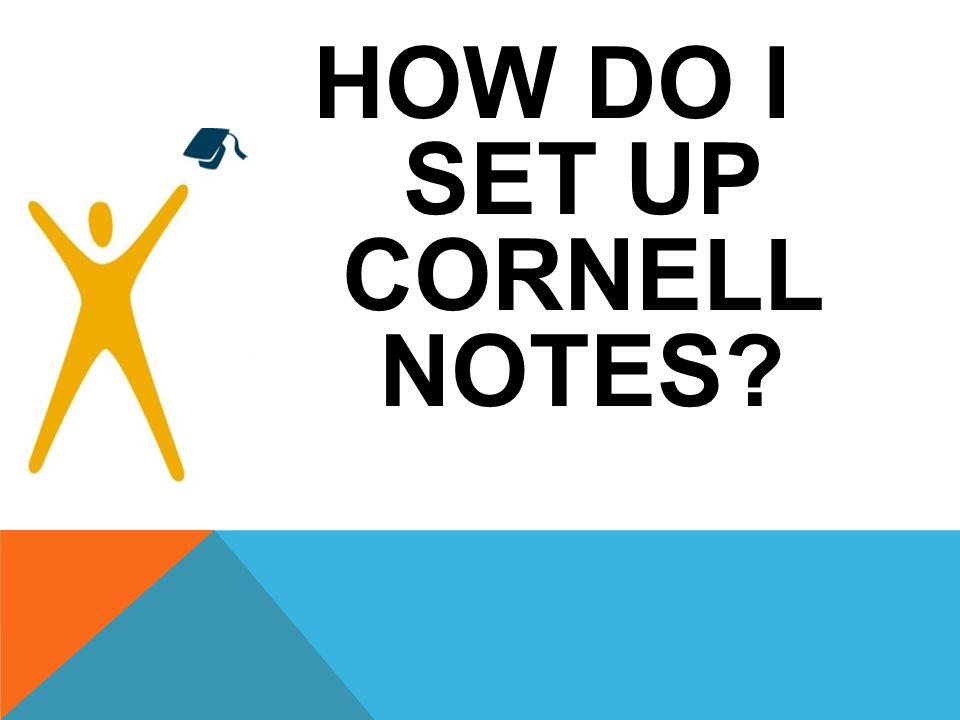 HOW DO I SET UP CORNELL NOTES