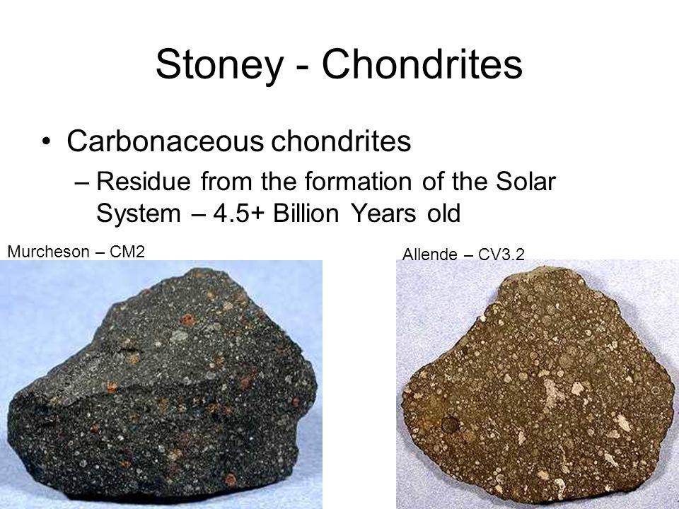 Stoney - Chondrites Carbonaceous chondrites