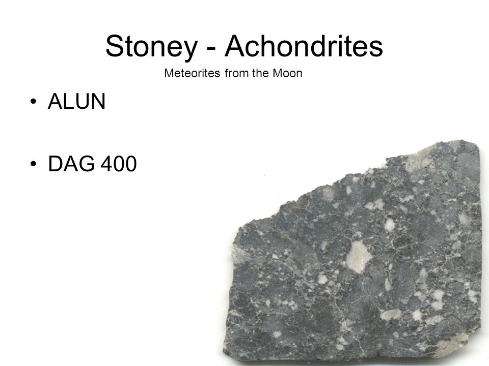 Stoney - Achondrites Meteorites from the Moon ALUN DAG 400