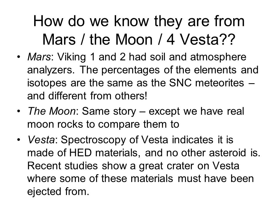 How do we know they are from Mars / the Moon / 4 Vesta