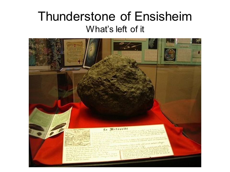 Thunderstone of Ensisheim What's left of it