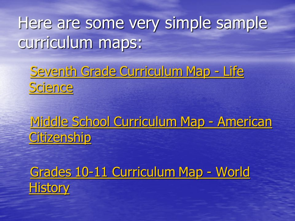 Here are some very simple sample curriculum maps: