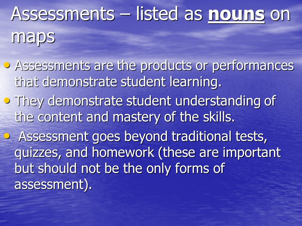 Assessments – listed as nouns on maps