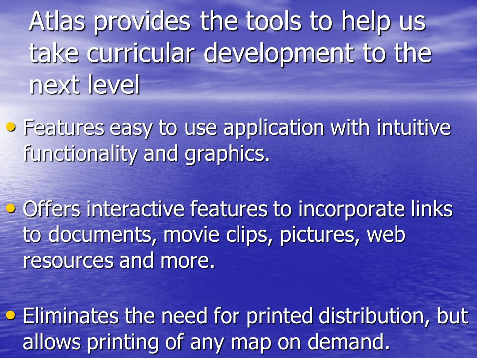 Atlas provides the tools to help us take curricular development to the next level