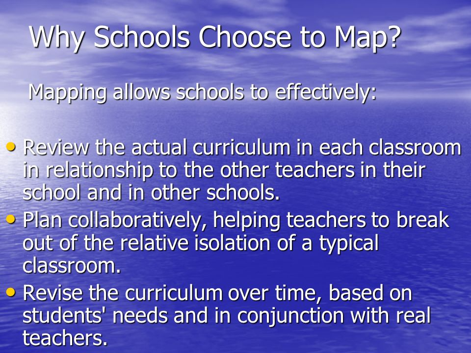 Why Schools Choose to Map