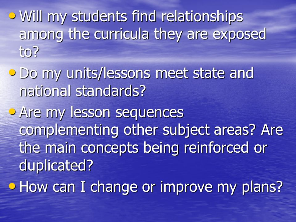 Will my students find relationships among the curricula they are exposed to