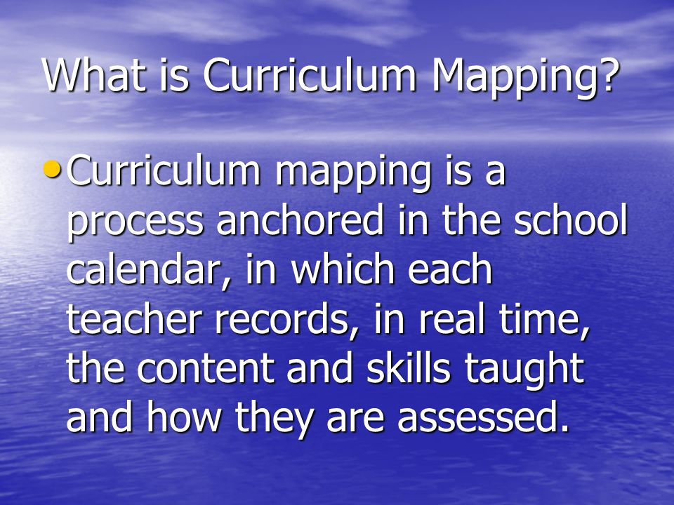 What is Curriculum Mapping