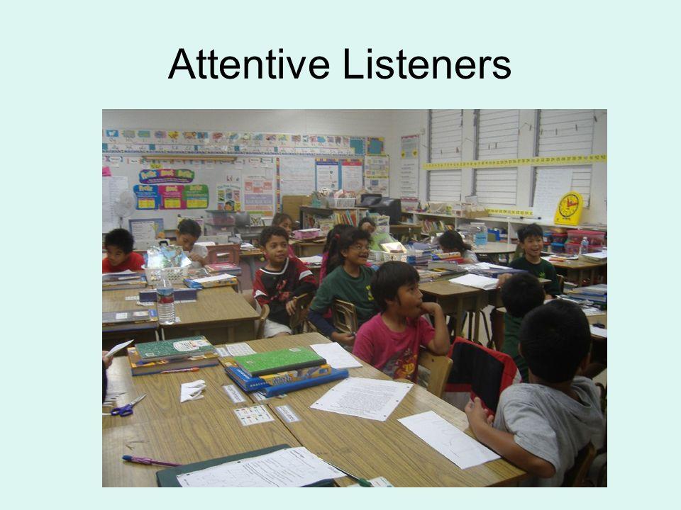 Attentive Listeners