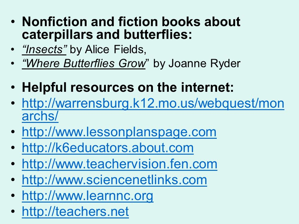 Nonfiction and fiction books about caterpillars and butterflies: