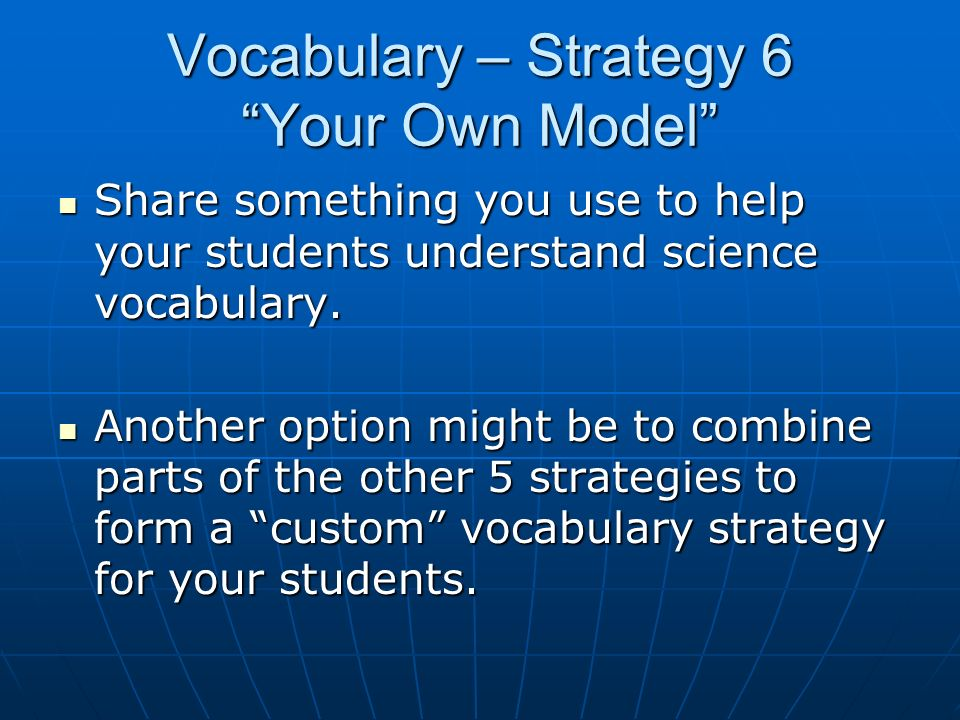 Vocabulary – Strategy 6 Your Own Model