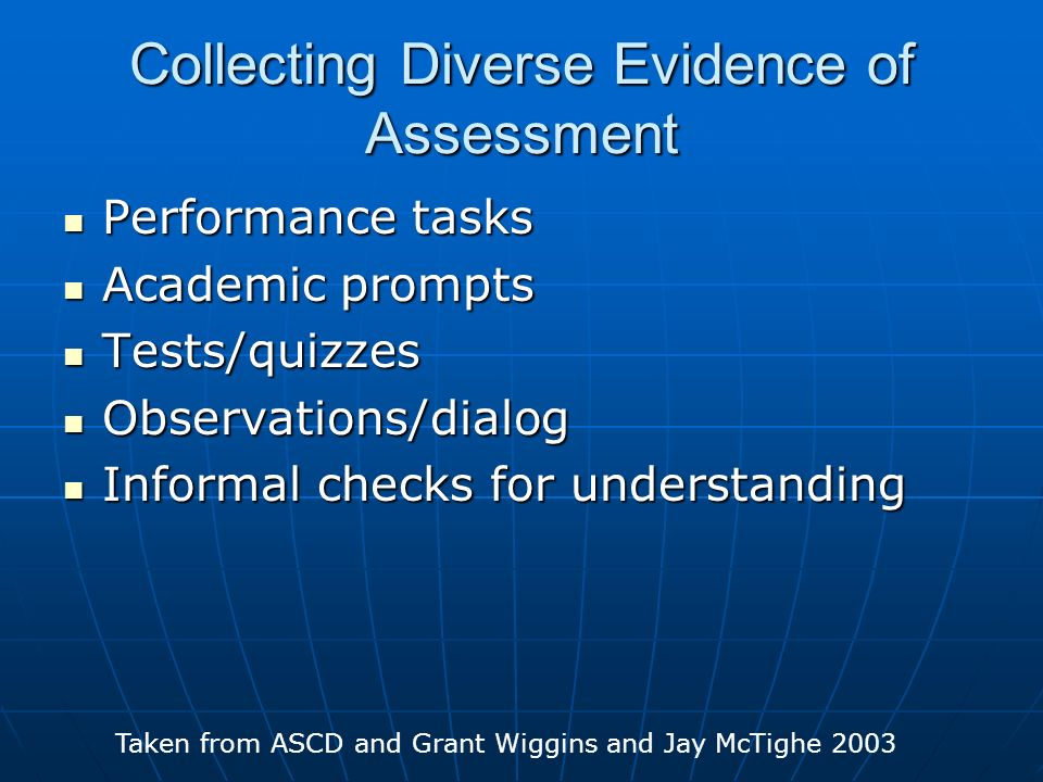 Collecting Diverse Evidence of Assessment