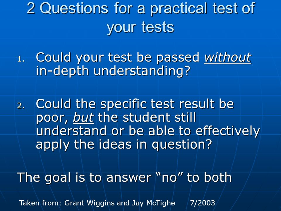 2 Questions for a practical test of your tests