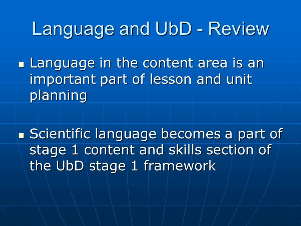 Language and UbD - Review