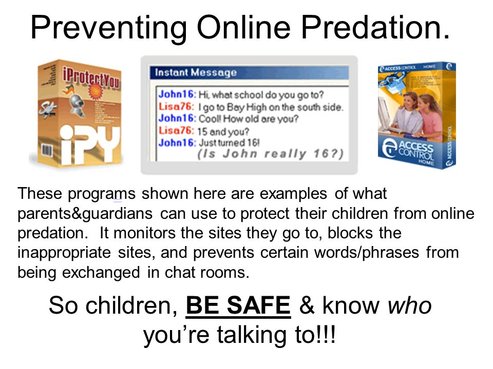 So children, BE SAFE & know who you're talking to!!!