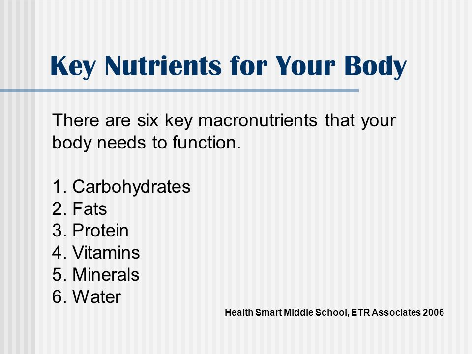 Key Nutrients for Your Body