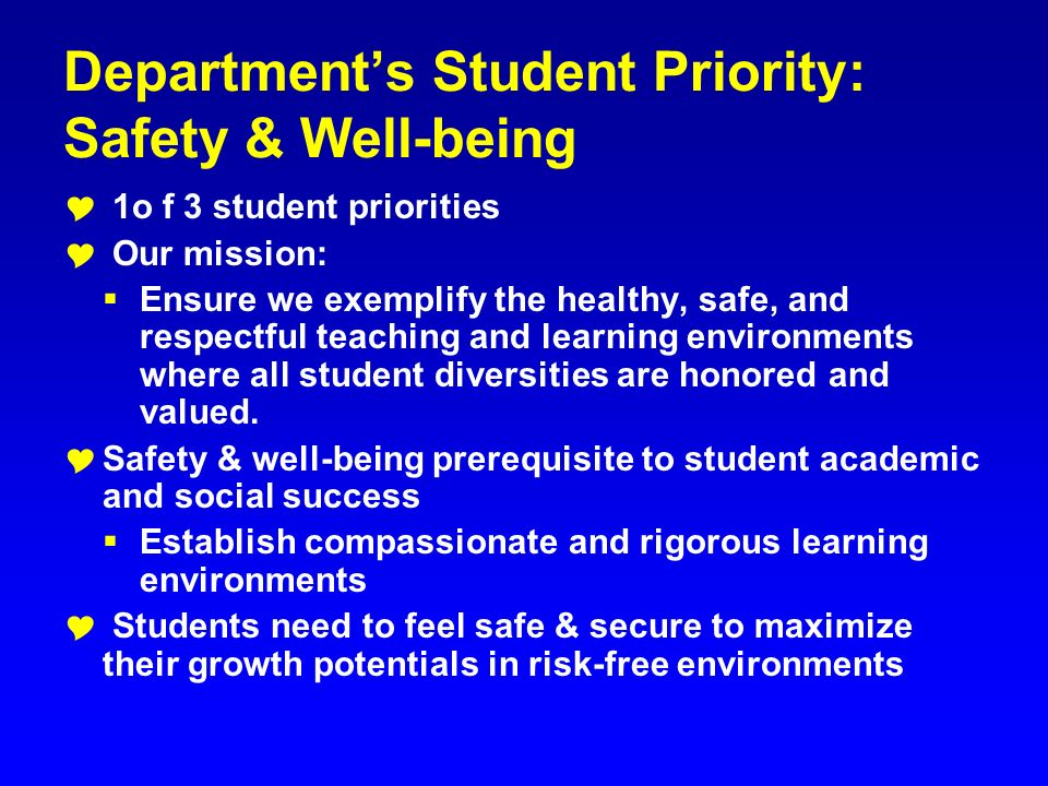 Department's Student Priority: Safety & Well-being