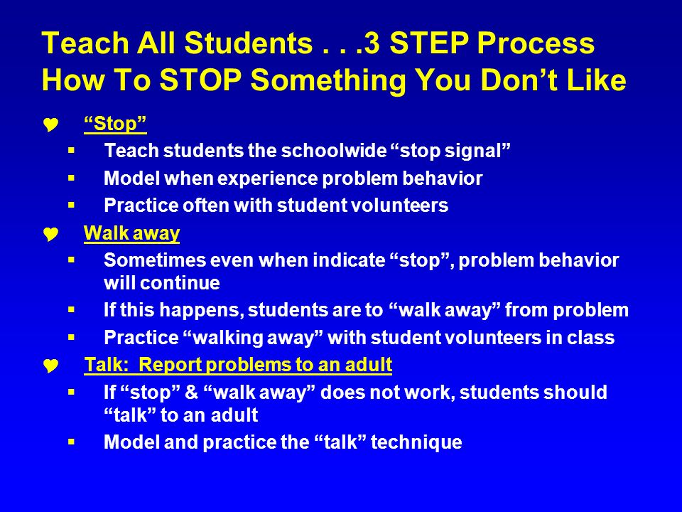 Teach All Students . . .3 STEP Process How To STOP Something You Don't Like