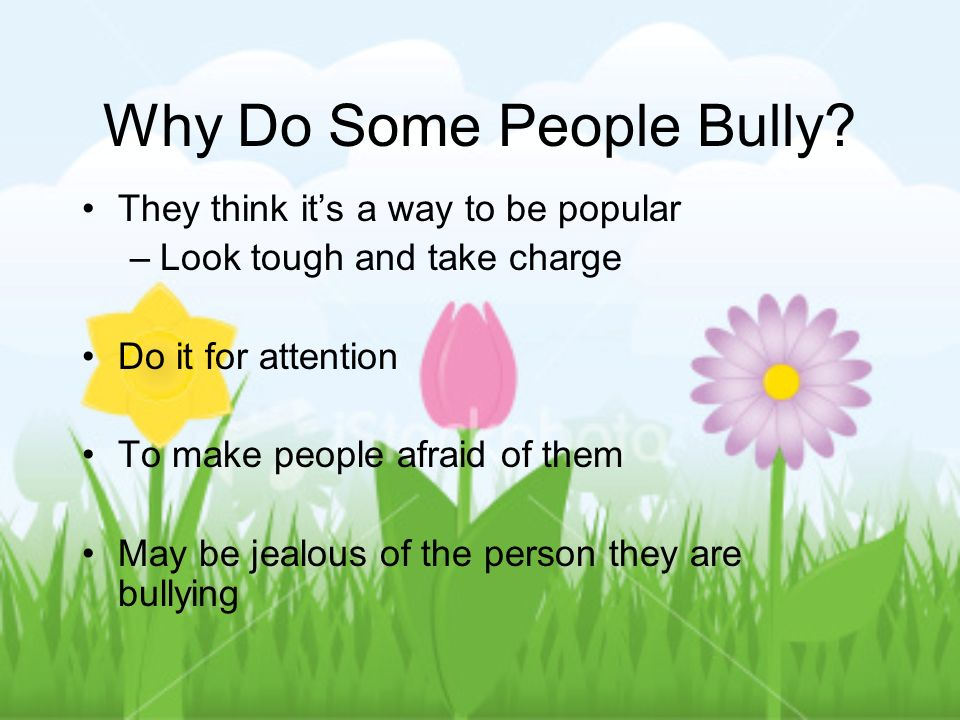 Why Do Some People Bully