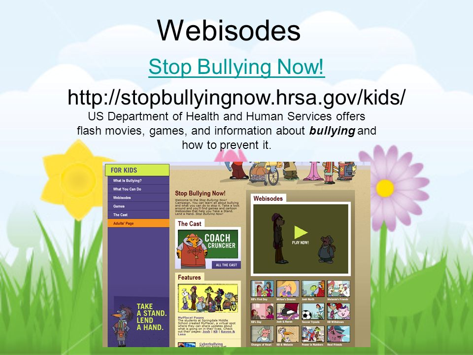 Webisodes Stop Bullying Now!