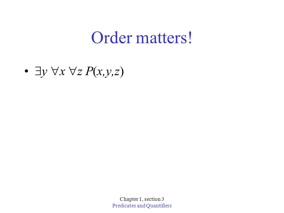 Predicates and Quantifiers