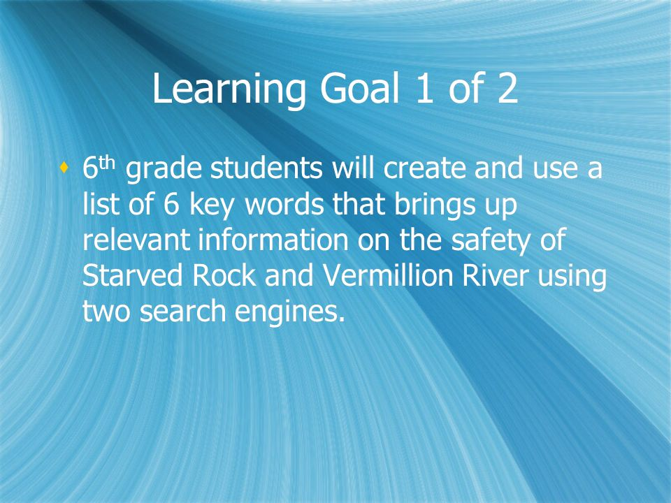 Learning Goal 1 of 2