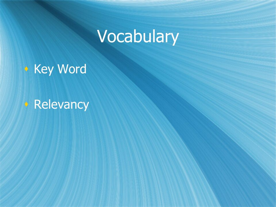 Vocabulary Key Word Relevancy