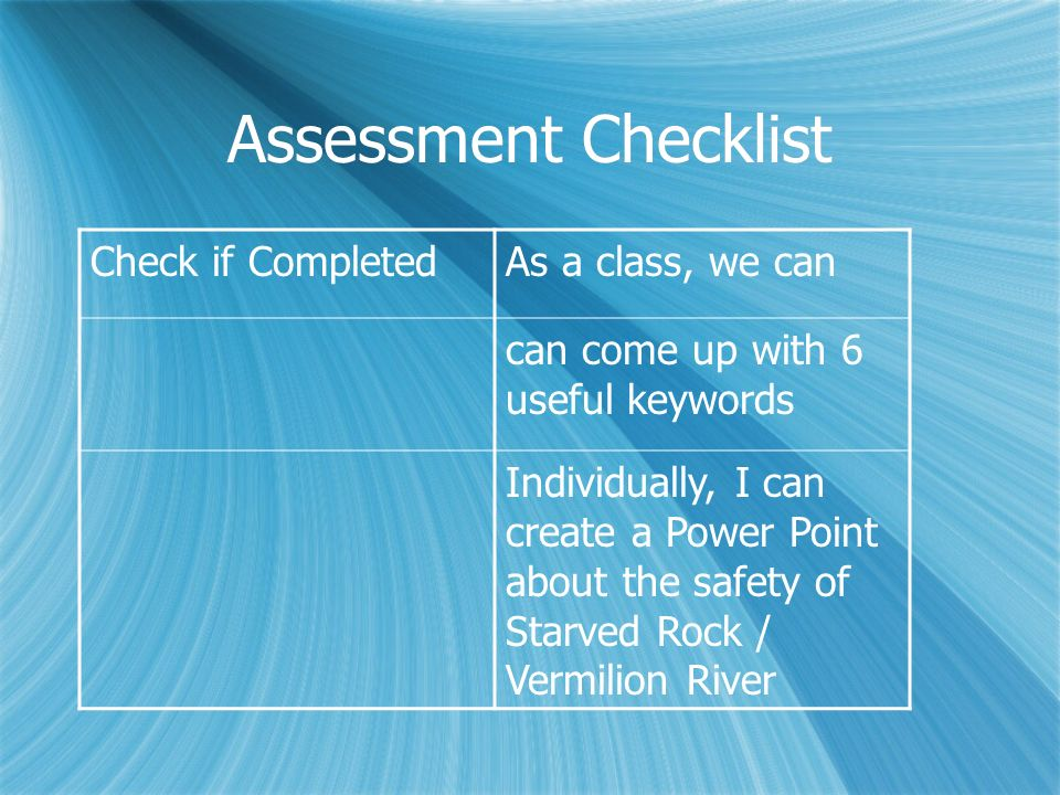 Assessment Checklist Check if Completed As a class, we can