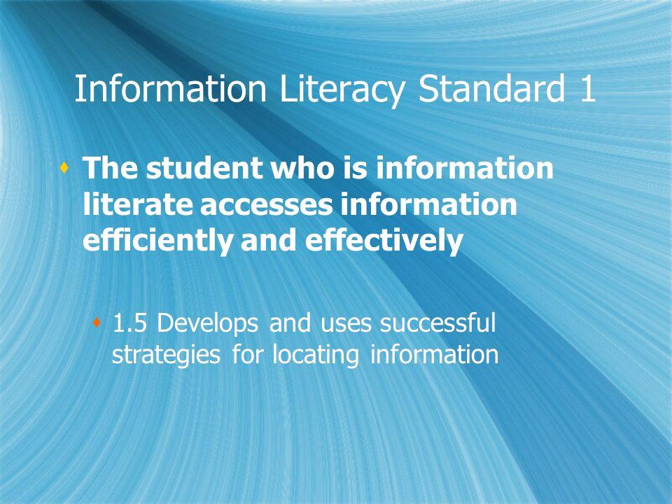 Information Literacy Standard 1
