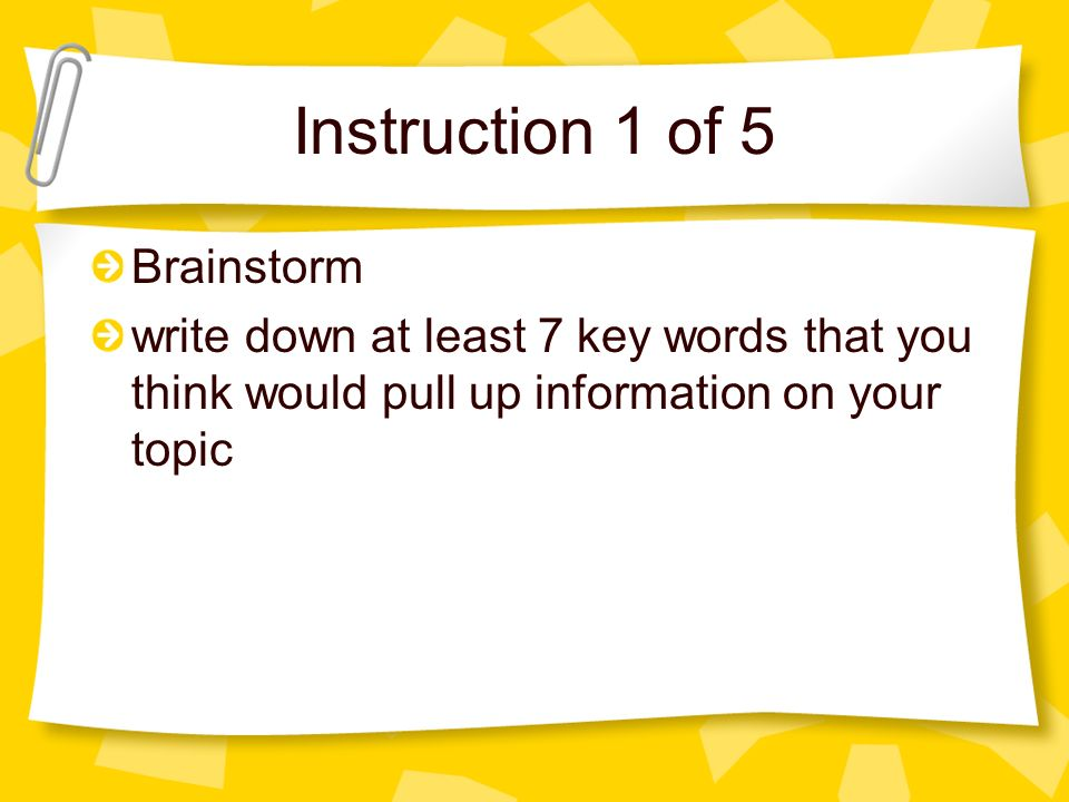 Instruction 1 of 5 Brainstorm
