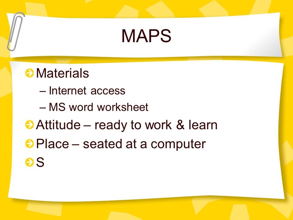 MAPS Materials Attitude – ready to work & learn