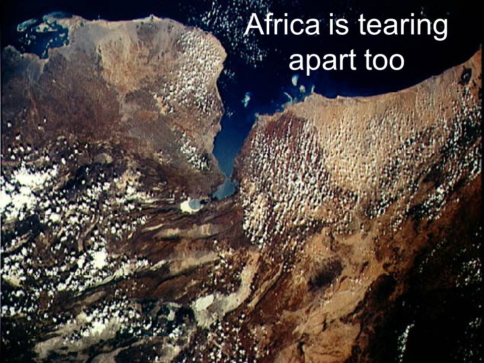 Africa is tearing apart too