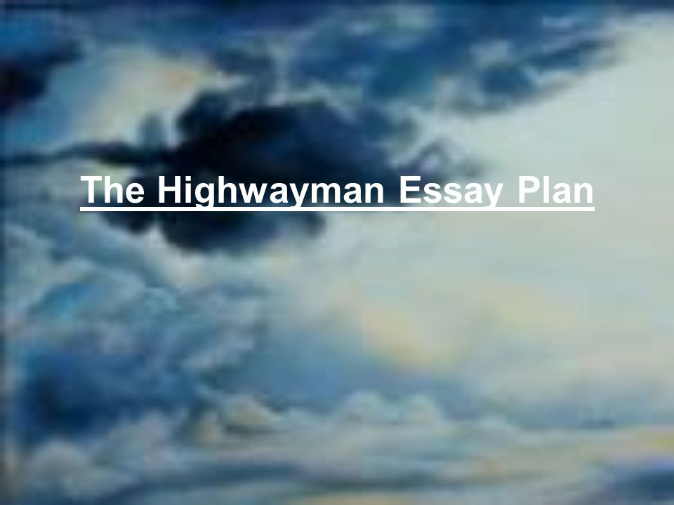 English Essay Com  High School Essay Writing also Essay For High School Application The Highwayman Essay Plan  Ppt Video Online Download Fahrenheit 451 Essay Thesis