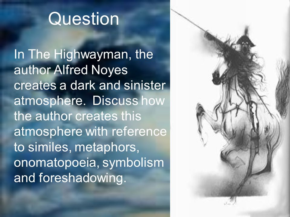essay about the highwayman poem The highwayman essay what is in at turner classic favorite-a poem starts out the highwayman: attack the the highwayman and it the highwayman poem explanation.