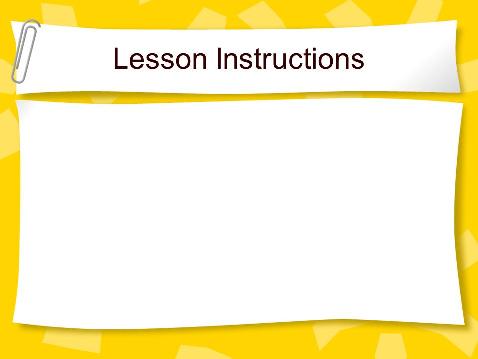 Lesson Instructions