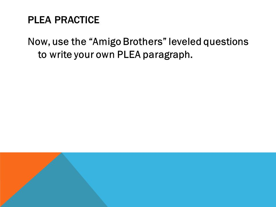 PLEA Paragraph ppt download – Amigo Brothers Worksheets