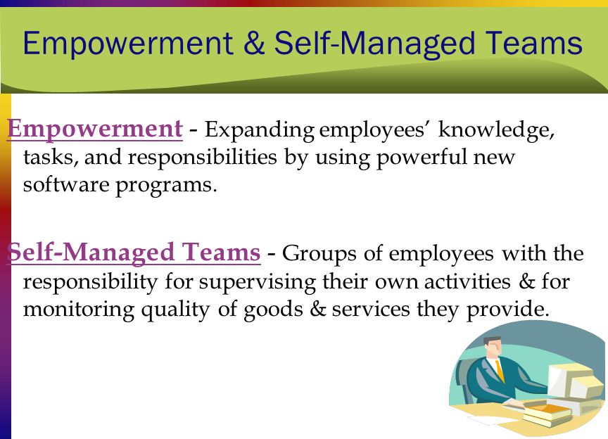 Empowerment & Self-Managed Teams
