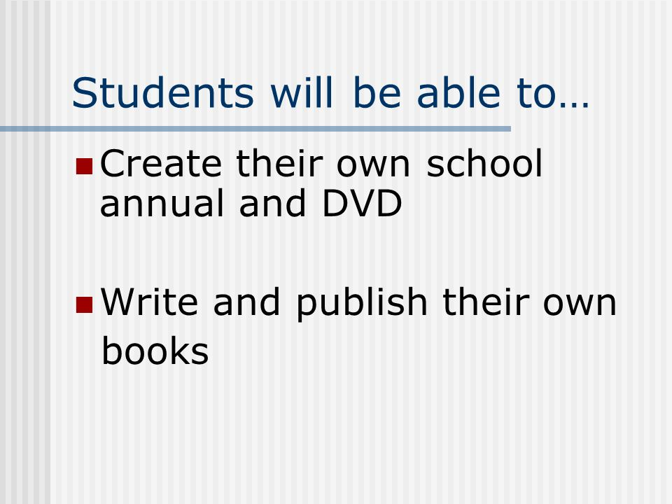 Students will be able to…