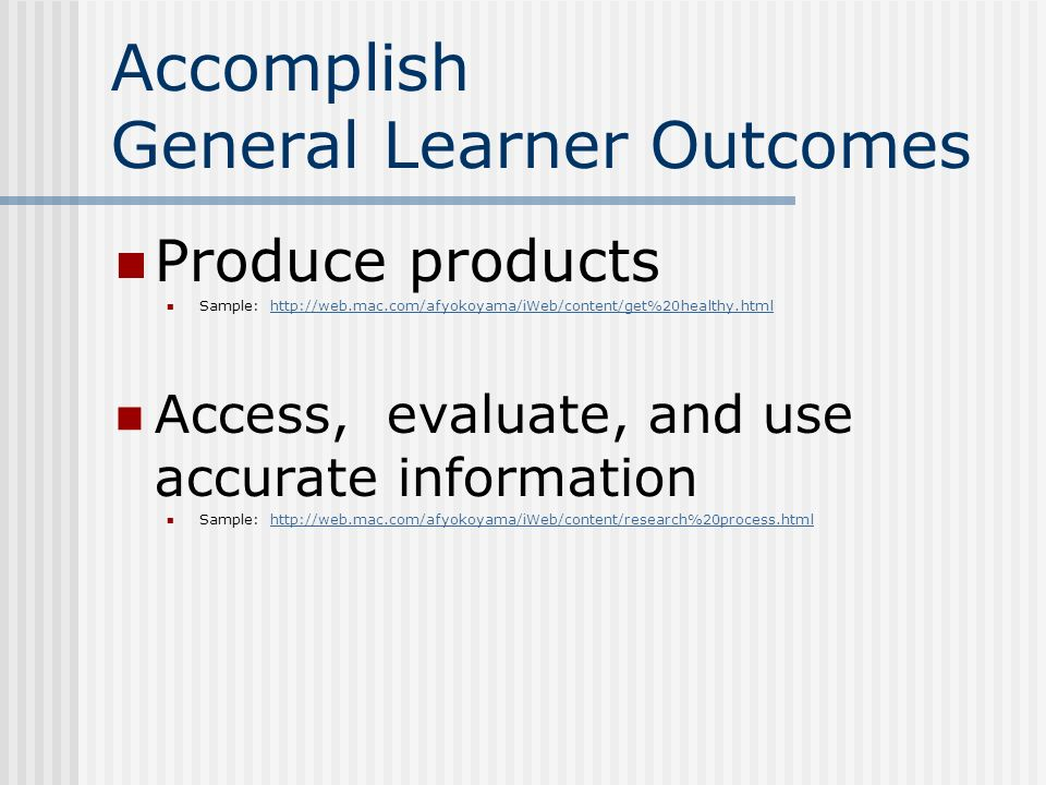 Accomplish General Learner Outcomes