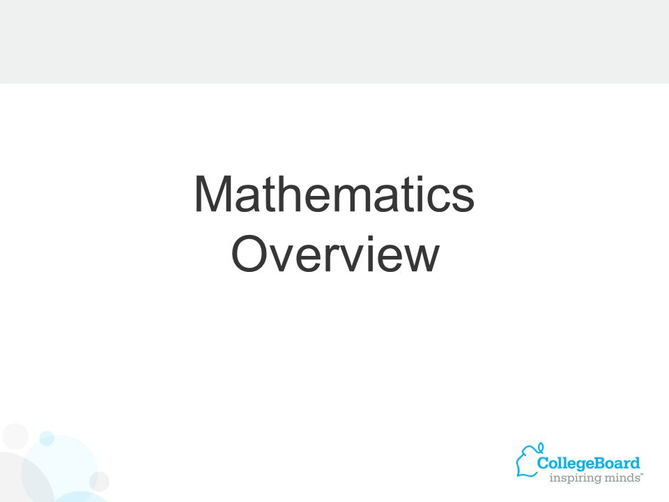 Mathematics Overview