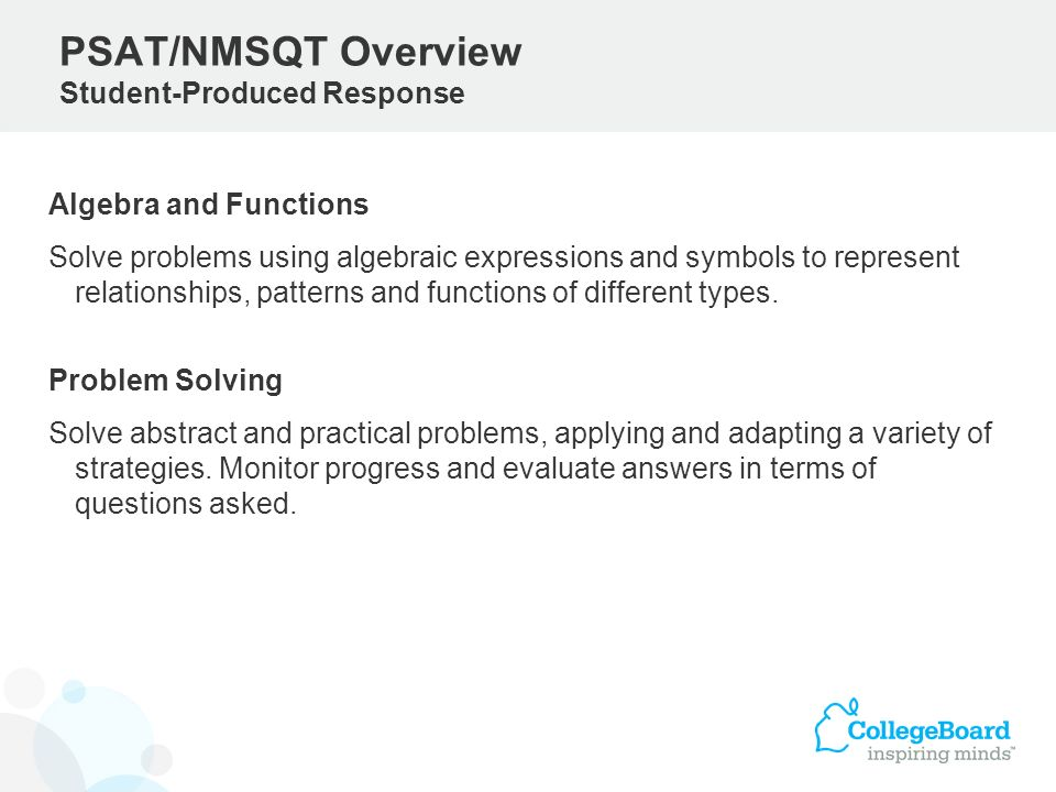 PSAT/NMSQT Overview Student-Produced Response