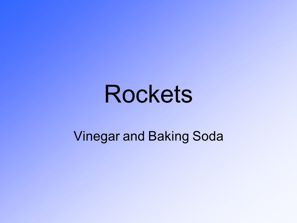 Vinegar and Baking Soda