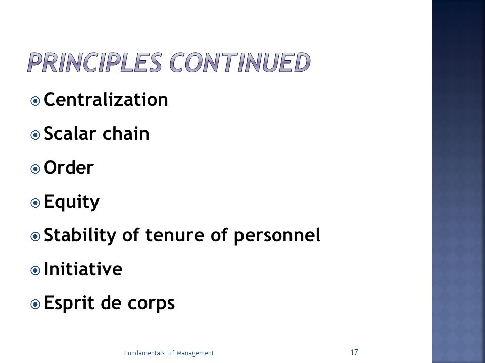 Principles Continued Centralization Scalar chain Order Equity