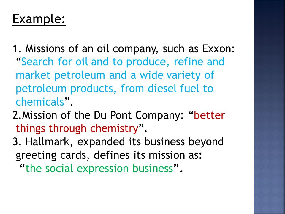 Example: 1. Missions of an oil company, such as Exxon: