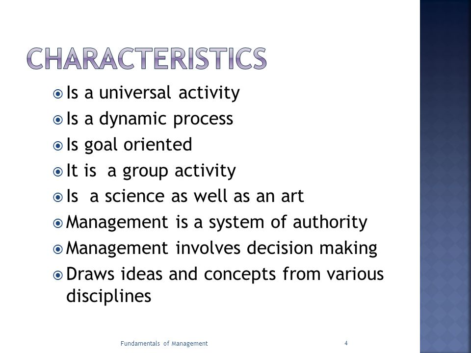 CHARACTERISTICS Is a universal activity Is a dynamic process