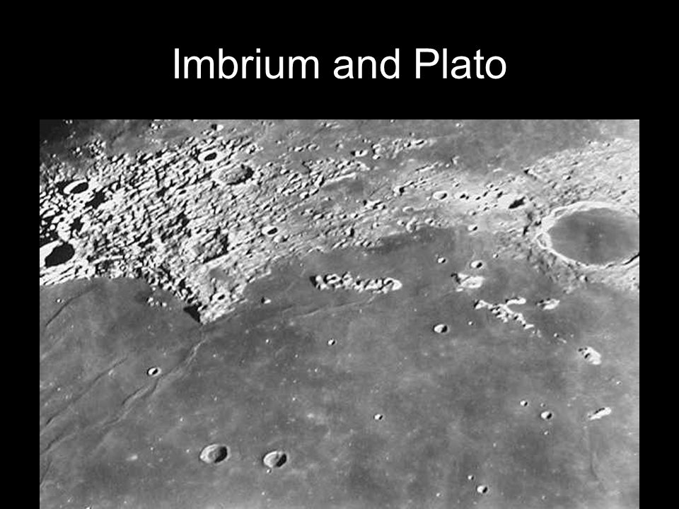 Imbrium and Plato